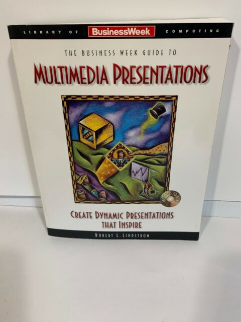 Business Weeks Guide to Multimedia Presentations