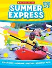 Summer Express Between Grades 2 & 3 by Scholastic Teaching Resources