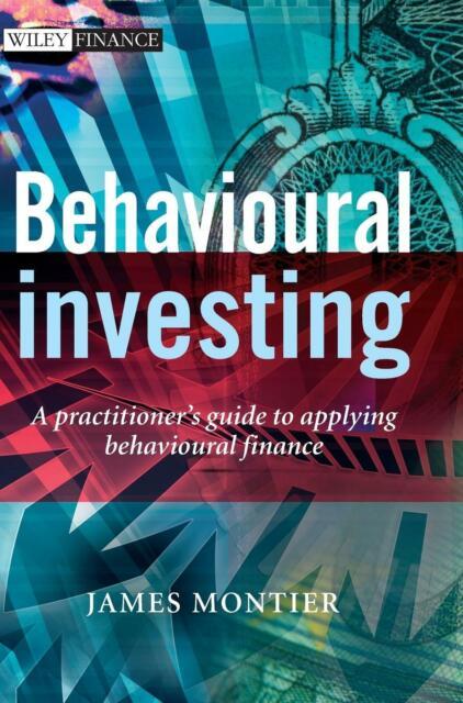 Behavioural Investing von Montier (Gebundene Ausgabe)