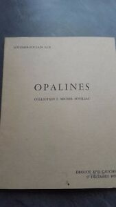 Catálogo Las Venta Opalina Colección F.M Souillac 1977 Drouot París Tbe
