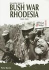 Bush War Rhodesia 1966-1980 by Peter Baxter (Paperback, 2014)
