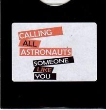 (CE690) Calling All Astronauts, Someone Like You - 2011 DJ CD