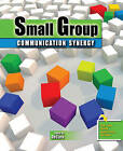 Small Group Communication Synergy by Peter DeCaro (Paperback, 2010)