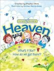 Heaven: What's It Like? How Do We Get There? by Stephen Elkins (Hardback, 2014)