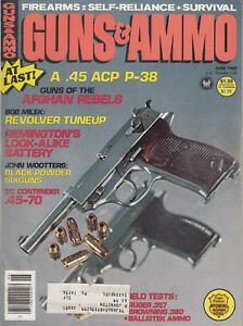 GUNS-amp-AMMO-June-1980-Guns-of-the-Afghanistan-Rebels-Walther-P38-45-ACP-Cops