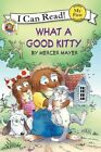What a Good Kitty by Mercer Mayer 9780060835651 Paperback 2012