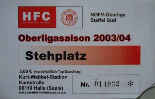 Fußball Sammeln & Seltenes Anhalt Dessau TICKET Oberliga 2003/04 Hallescher FC