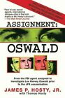Assignment Oswald by James P Hosty Jr 9781611453089 Paperback 2011