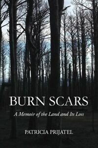 Burn-Scars-A-Memoir-of-the-Land-and-Its-Loss-Personally-autographed
