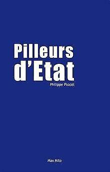 Pilleurs d'Etat von Pascot, Philippe   Buch   Zustand gut