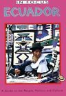 Ecuador in Focus: A Guide to the People, Politics and Culture by Omer Van Renterghem, Wilma Roos (Paperback, 1997)