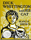 Dick Whittington and His Cat by Marcia Brown (Hardback, 1988)