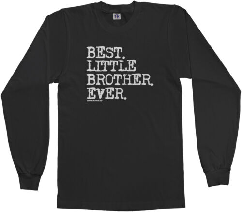 Threadrock Boys Best Little Brother Ever Youth L//S T-shirt Baby Bro Slogan