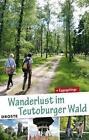 Wanderlust im Teutoburger Wald. von Peter Rüther (2015, Taschenbuch)