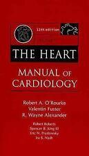 Hurst's The Heart Manual of Cardiology O'Rourke,Robert, Fuster,Valentin, Alexan