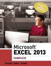 Shelly Cashman: Microsoft® Excel® 2013, Complete by Mali Jones, Raymond E....