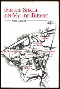 JEAN-GADANT-FIN-DE-SIECLE-EN-VAL-DE-BIEVRE