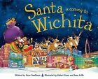 Santa Is Coming to Wichita by Steve Smallman (Hardback, 2015)
