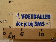 STICKER,DECAL VOETBALLEN DOE JE BIJ SMS SOCCER FOOTBALL