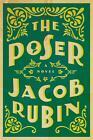 The Poser von Jacob Rubin (2015, Gebundene Ausgabe)
