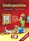 Detektivgeschichten von Sabine Kalwitzki (2013, Gebunden)