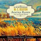 Agatha Raisin and the Deadly Dance by M C Beaton (CD-Audio, 2015)