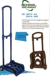molto carino 046f9 dba40 Dettagli su CARRELLO Porta Zaino SPEED Scuola BLU Estensibile Ripiegabile  Trolley 25 kg