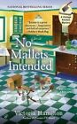 No Mallets Intended by Victoria Hamilton (Paperback / softback, 2014)
