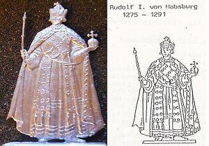 Rudolf I. Habsburg (1275 - 1291) romana re tedesco-stagno personaggio 54mm Blank