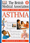 Asthma by Dorling Kindersley Ltd (Paperback, 1999)