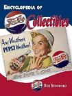 The Encyclopedia of Pepsi-Cola Collectibles by Bob Stoddard (2002, Hardcover)
