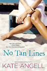 No Tan Lines by Kate Angell (Paperback, 2012)