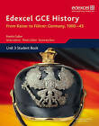 Edexcel GCE History A2 Unit 3 D1 from Kaiser to Fuhrer: Germany 1900-45 by Pearson Education Limited (Paperback, 2009)