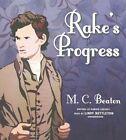 Rake's Progress by M C Beaton Writing as Marion Chesney (CD-Audio, 2016)