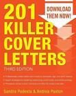 201 Killer Cover Letters von Andrea Paxton und Sandra Podesta (2014, Taschenbuch)