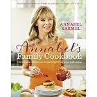 Annabel's Family Cookbook by Annabel Karmel (Hardback, 2014)
