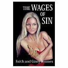 The Wages of Sin Semmes Faith Paperback Print on Demand Book