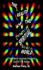 Reality of The Spiritual World 9781418495831 by Nathan Pera SR Book