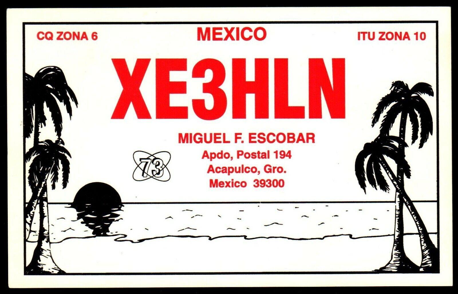 QSL QSO Radio Card Palm Trees,Ocean,Mexico,XE3HLN,Miguel F. Escobar, (Q3472)