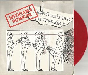 Dave-Goodman-And-Friends-Justifiable-Homicide-7-inch-red-vinyl-single