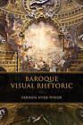 Baroque Visual Rhetoric by Vernon Hyde Minor (Hardback, 2015)