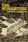 The Workhouse by Norman Longmate (Paperback, 2003)