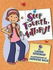 Step Fourth, Mallory! by Laurie B Friedman (Paperback / softback, 2009)