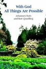 With God All Things Are Possible 9781418491727 by Johannes Rath Paperback