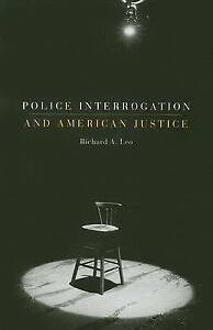 Police-Interrogation-and-American-Justice-by-Leo-Richard-A-Paperback-book-20
