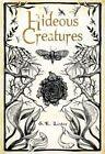 Hideous Creatures by S. E. Lister (Paperback, 2015)