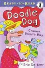 Granny Doodle Day by Eric Seltzer (Paperback, 2006)