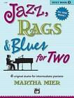 Jazz, Rags & Blues for Two, Bk 2 von Martha Mier (2003, Taschenbuch)