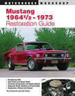 Mustang '64 1/2-'73 Restoration Guide by Earl Davis, Tom Corcoran (Paperback, 1998)