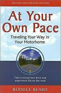 At-Your-Own-Pace-Traveling-Your-Way-in-your-Motorhome-by-Beard-Bernice